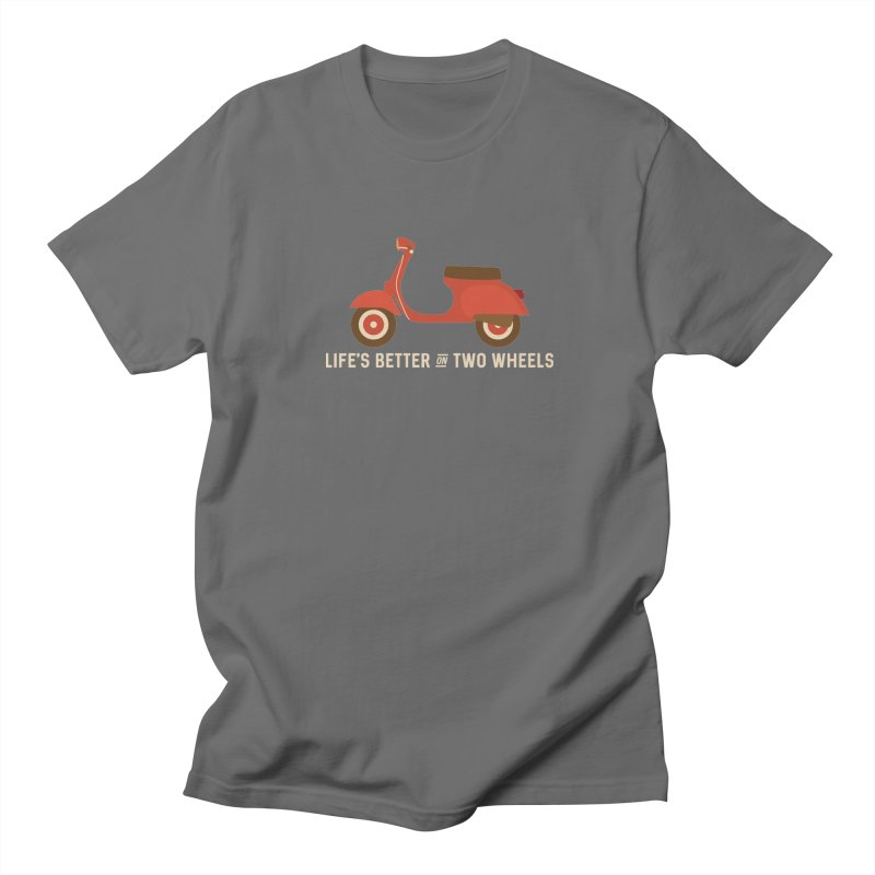 Life's Better on Two Wheels for Scooter Owners Men's T-shirt by Awkward Design Co. Artist Shop