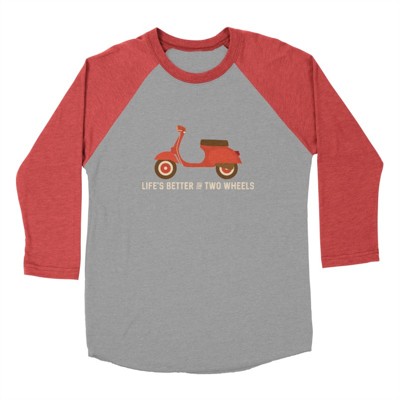 Life's Better on Two Wheels for Scooter Owners Men's Baseball Triblend T-Shirt by Awkward Design Co. Artist Shop