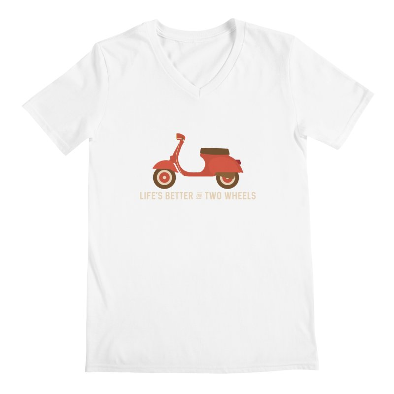 Life's Better on Two Wheels for Scooter Owners Men's V-Neck by Awkward Design Co. Artist Shop
