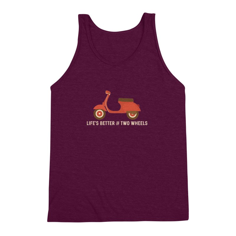 Life's Better on Two Wheels for Scooter Owners Men's Triblend Tank by Awkward Design Co. Artist Shop