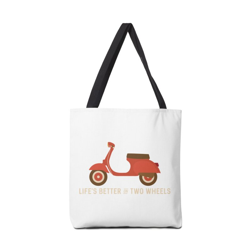 Life's Better on Two Wheels for Scooter Owners Accessories Bag by Awkward Design Co. Artist Shop