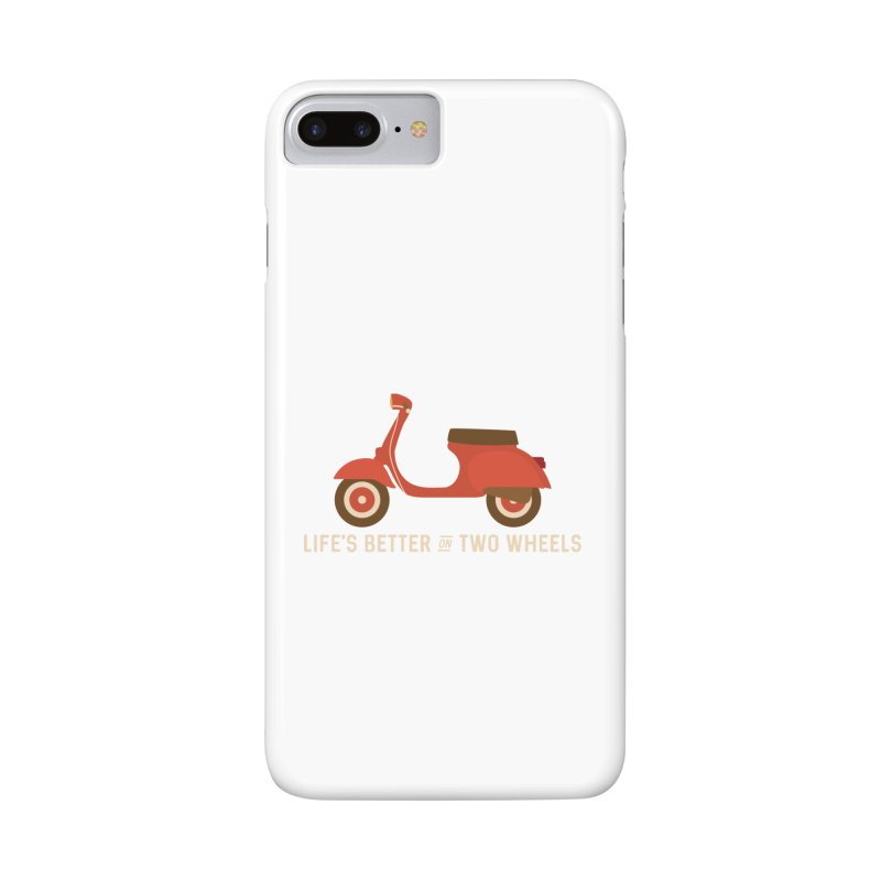 Life's Better on Two Wheels for Scooter Owners Accessories Phone Case by Awkward Design Co. Artist Shop
