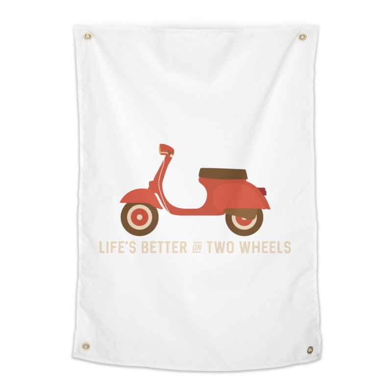 Life's Better on Two Wheels for Scooter Owners Home Tapestry by Awkward Design Co. Artist Shop