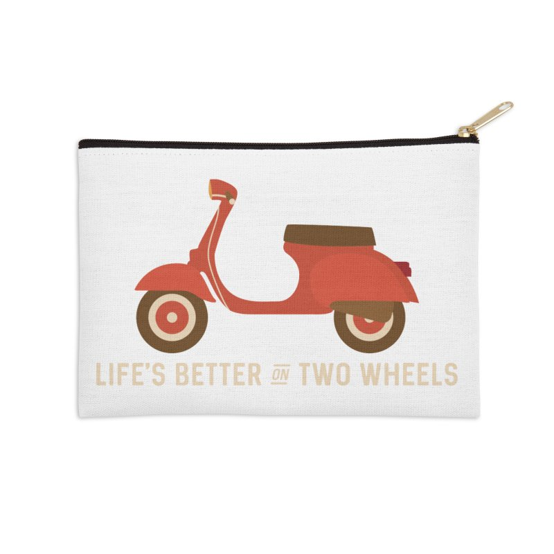 Life's Better on Two Wheels for Scooter Owners Accessories Zip Pouch by Awkward Design Co. Artist Shop