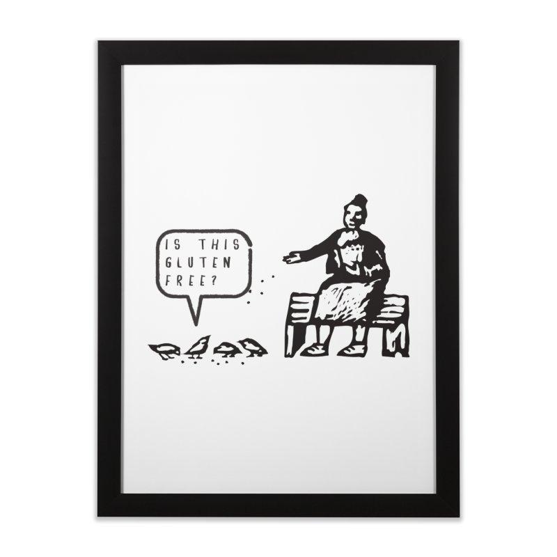 Is This Gluten Free Bird with Celiac Disease Home Framed Fine Art Print by Awkward Design Co. Artist Shop