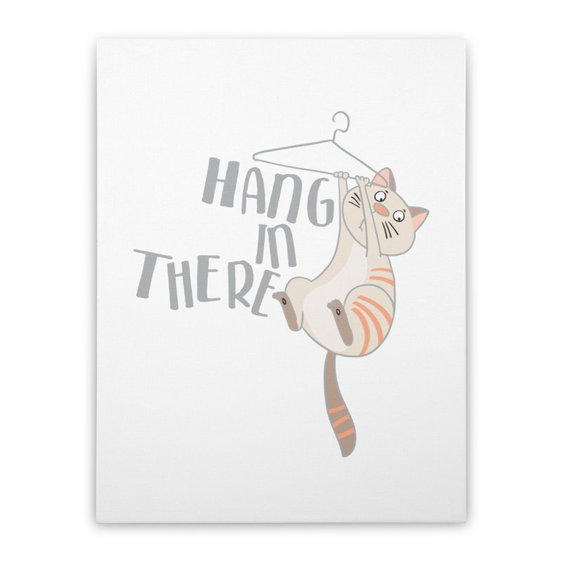 Hang In There Home Stretched Canvas by Awkward Design Co. Artist Shop