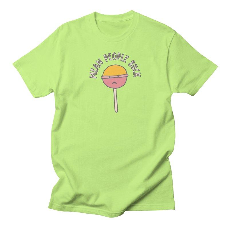 Mean People Suck Lollipop Men's T-shirt by Awkward Design Co. Artist Shop