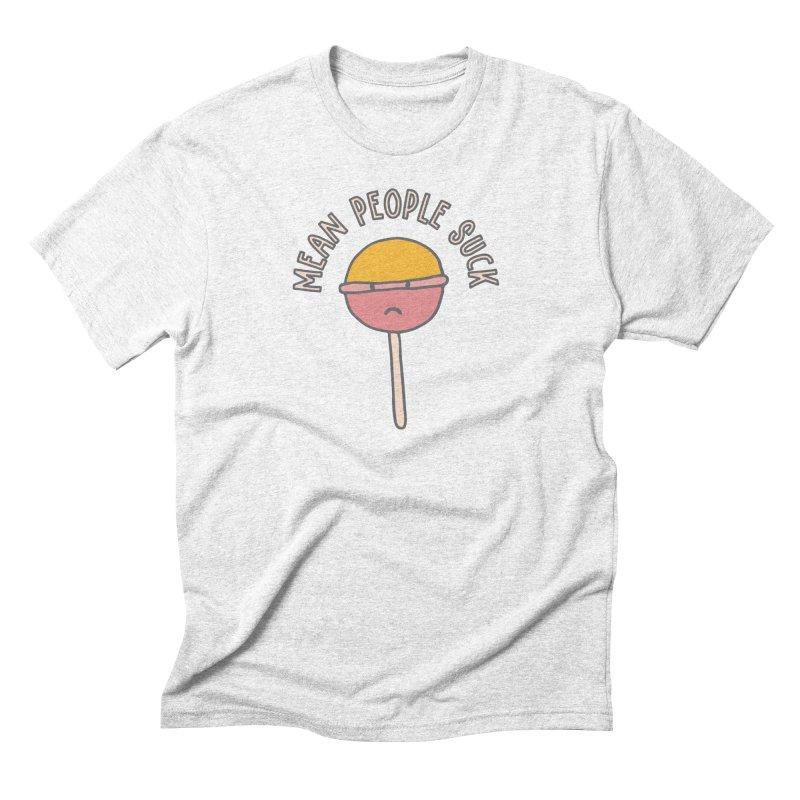 Mean People Suck Lollipop Men's Triblend T-shirt by Awkward Design Co. Artist Shop
