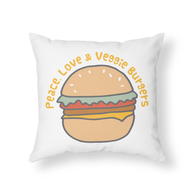 Peace, Love & Veggie Burgers Home Throw Pillow by Awkward Design Co. Artist Shop