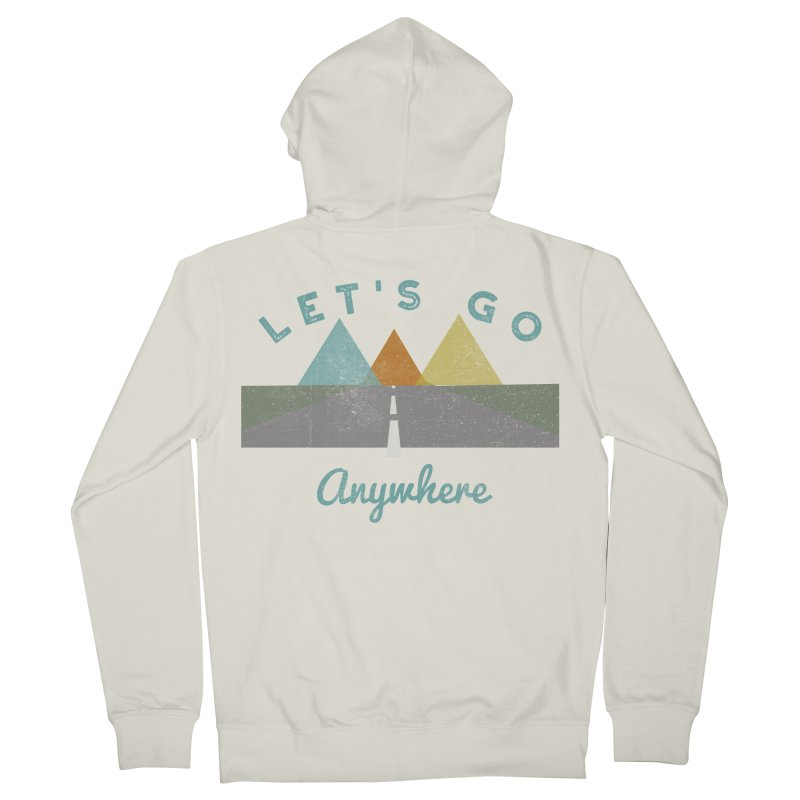 Let's Go Anywhere Mountains Road Trip Men's Zip-Up Hoody by Awkward Design Co. Artist Shop