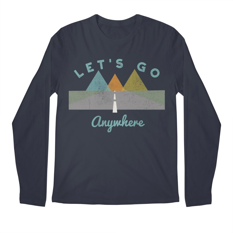 Let's Go Anywhere Mountains Road Trip Men's Longsleeve T-Shirt by Awkward Design Co. Artist Shop