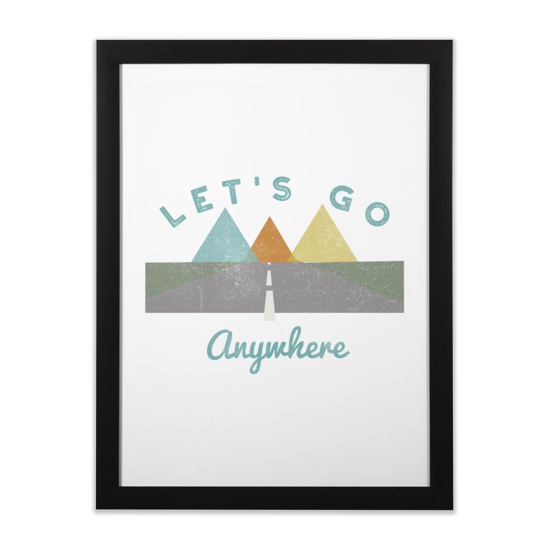 Let's Go Anywhere Mountains Road Trip Home Framed Fine Art Print by Awkward Design Co. Artist Shop