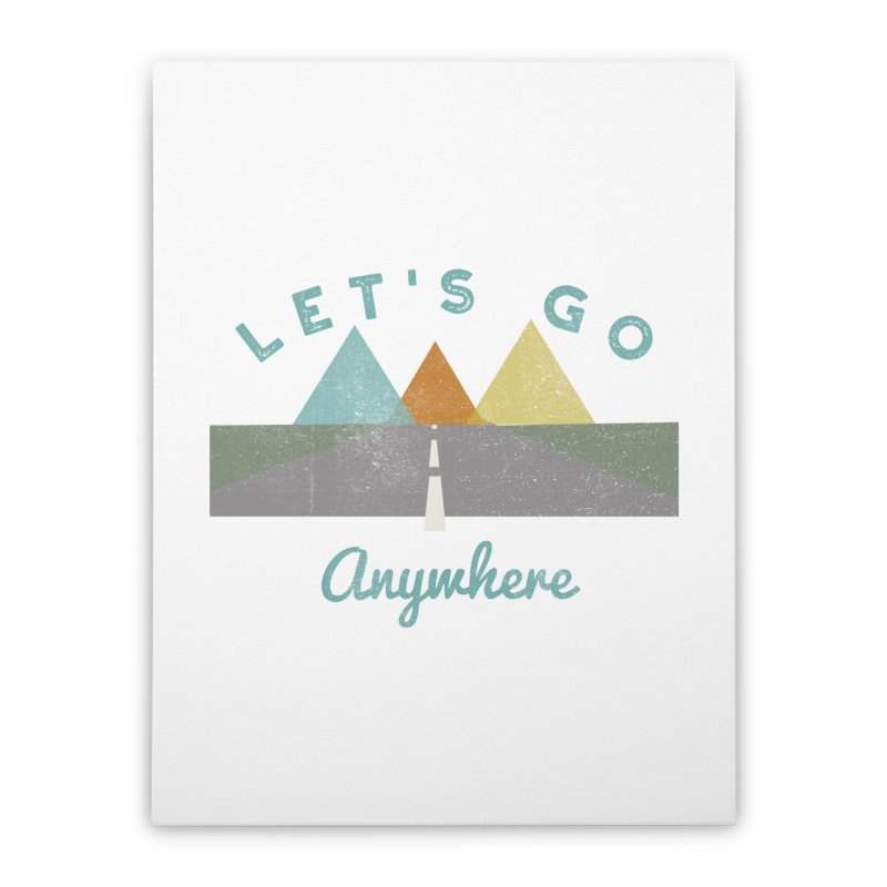 Let's Go Anywhere Mountains Road Trip Home Stretched Canvas by Awkward Design Co. Artist Shop