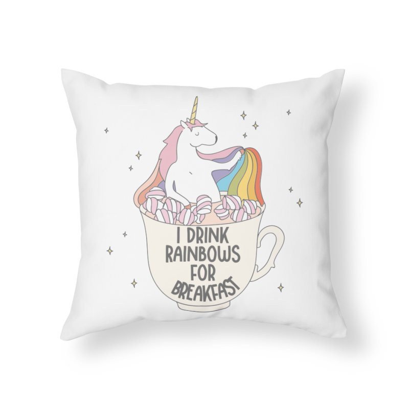 I Drink Rainbows for Breakfast Unicorn Home Throw Pillow by Awkward Design Co. Artist Shop