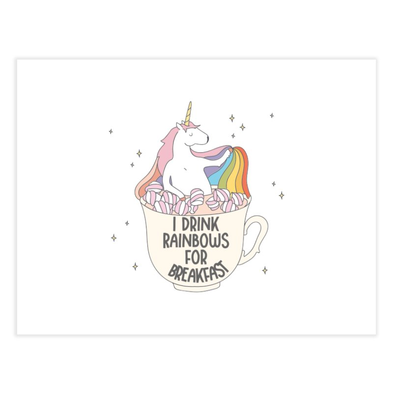I Drink Rainbows for Breakfast Unicorn Home Fine Art Print by Awkward Design Co. Artist Shop
