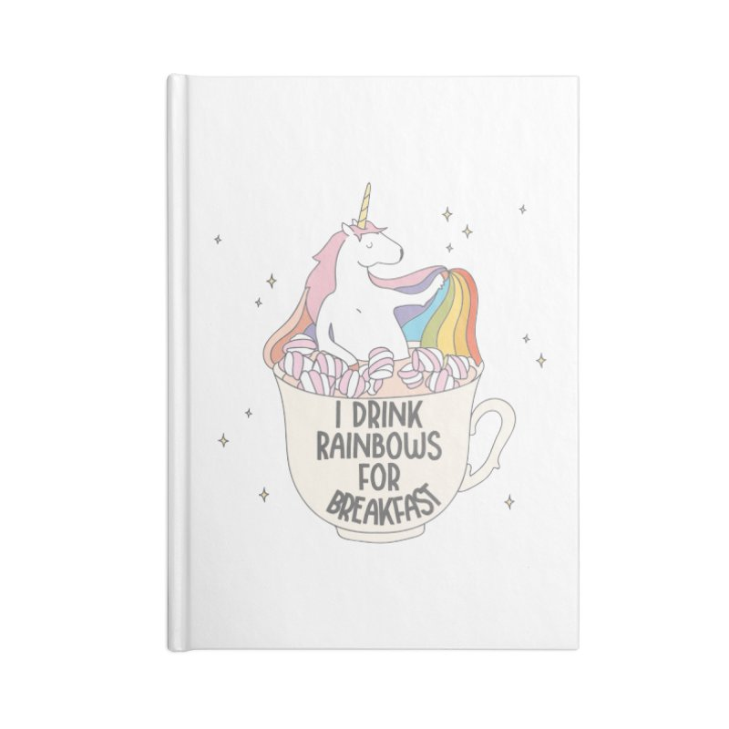 I Drink Rainbows for Breakfast Unicorn Accessories Notebook by Awkward Design Co. Artist Shop