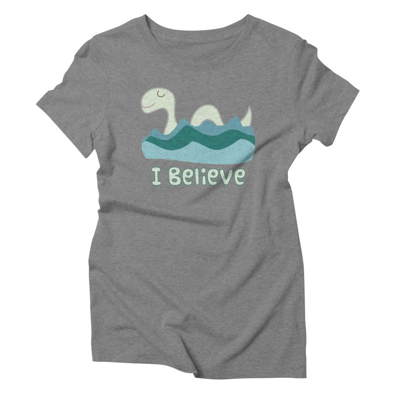 I Believe in Lake Monsters Women's Triblend T-Shirt by Awkward Design Co. Artist Shop