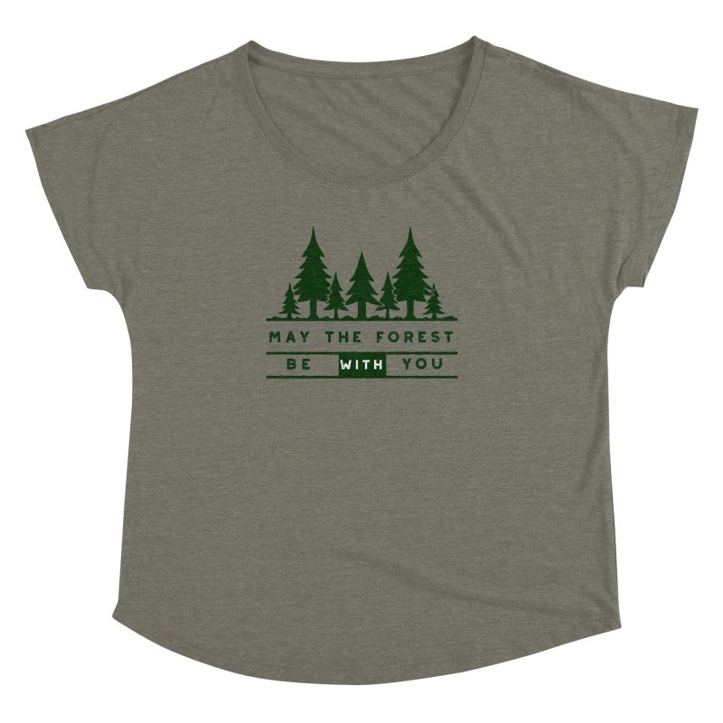 May The Forest Be With You Women's Dolman by Awkward Design Co. Artist Shop