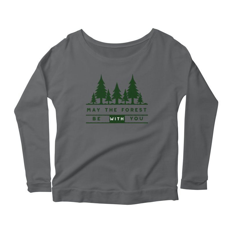 May The Forest Be With You Women's Longsleeve Scoopneck  by Awkward Design Co. Artist Shop