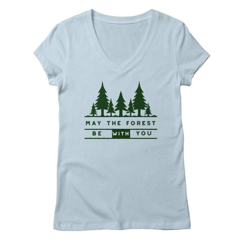 May The Forest Be With You Women's V-Neck by Awkward Design Co. Artist Shop