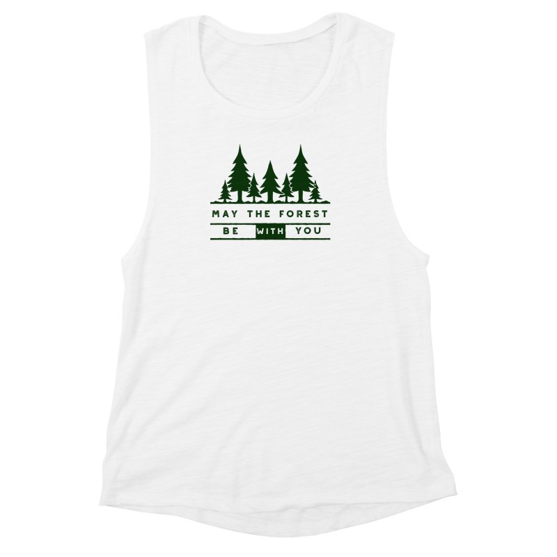 May The Forest Be With You Women's Muscle Tank by Awkward Design Co. Artist Shop