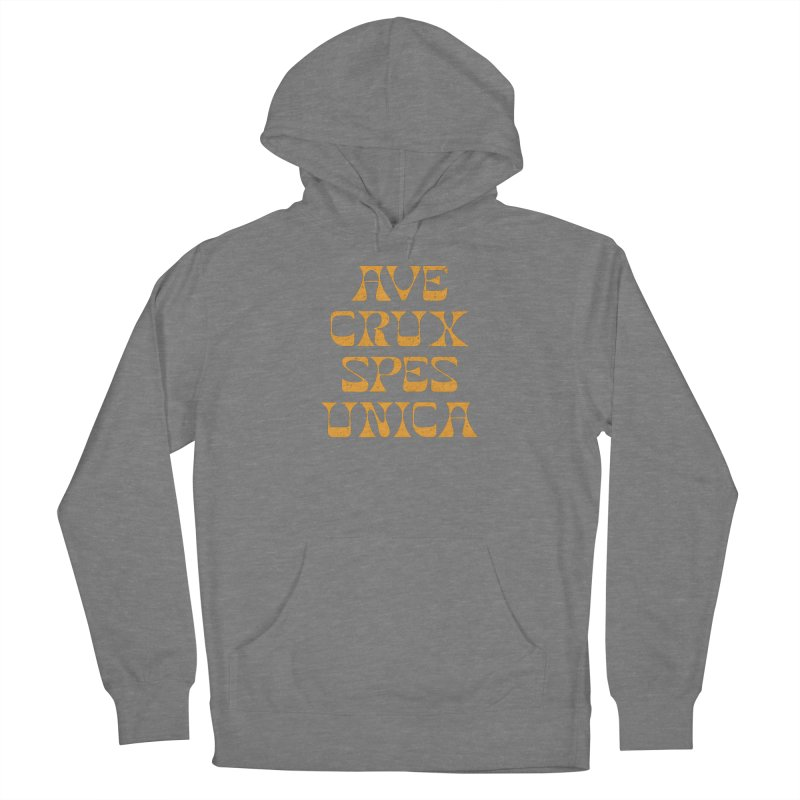 Ave Crux Spes Unica Women's Pullover Hoody by A Worthy Manner Goods & Clothing