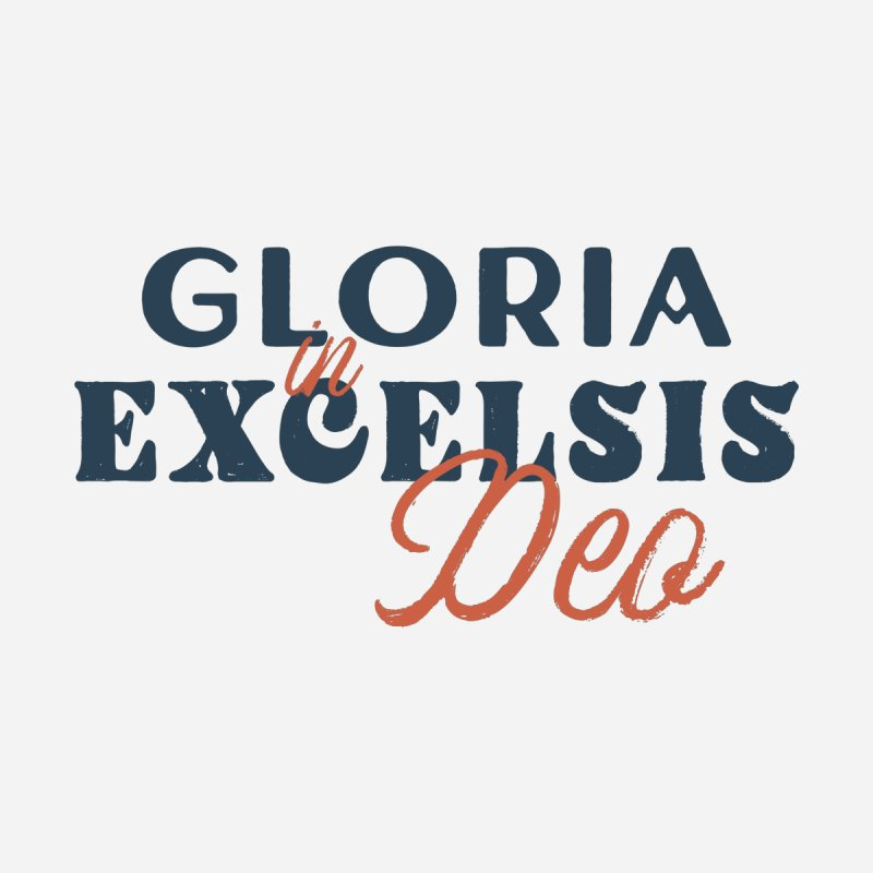 Gloria in excelsis Deo Home Stretched Canvas by A Worthy Manner Goods & Clothing