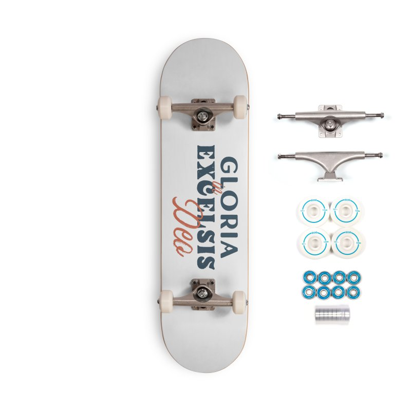 Gloria in excelsis Deo Accessories Skateboard by A Worthy Manner Goods & Clothing