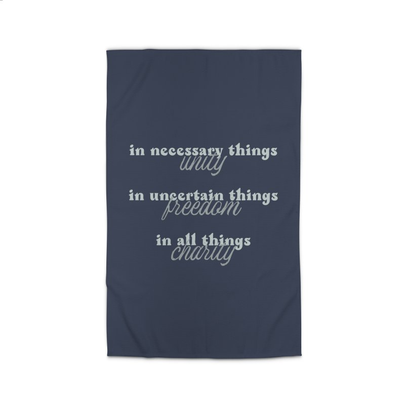 in necessary things unity | in uncertain things freedom | in all things charity Home Rug by A Worthy Manner Goods & Clothing