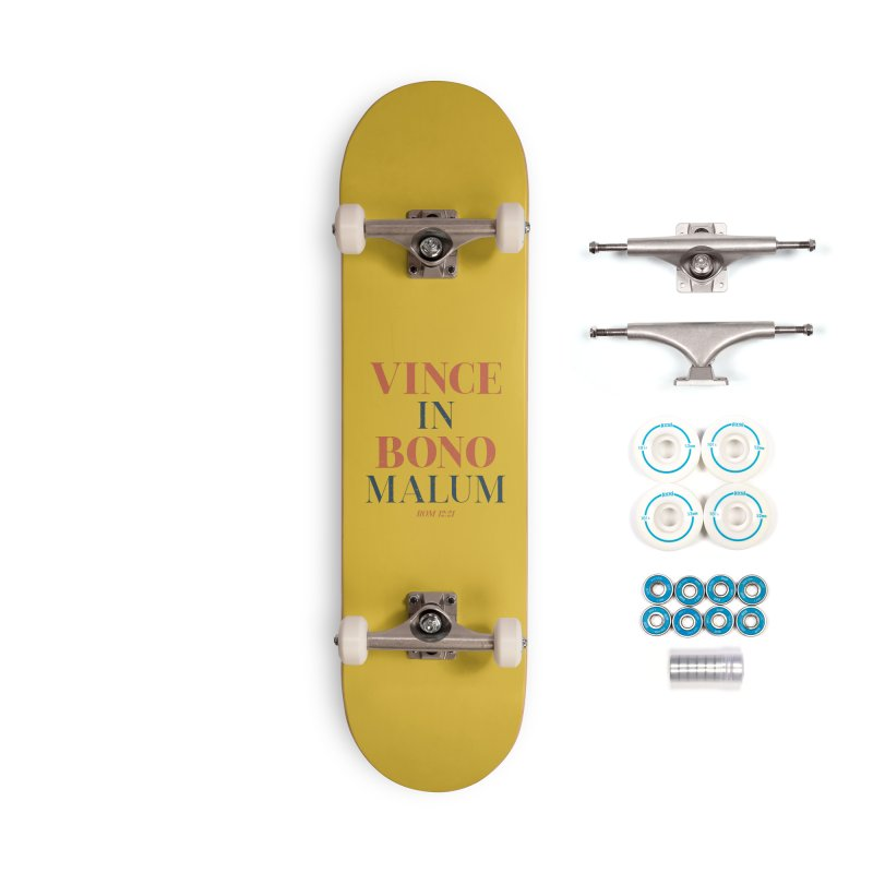 Vince in bono malum - Overcome evil with good (Rom 12:21) Accessories Skateboard by A Worthy Manner Goods & Clothing