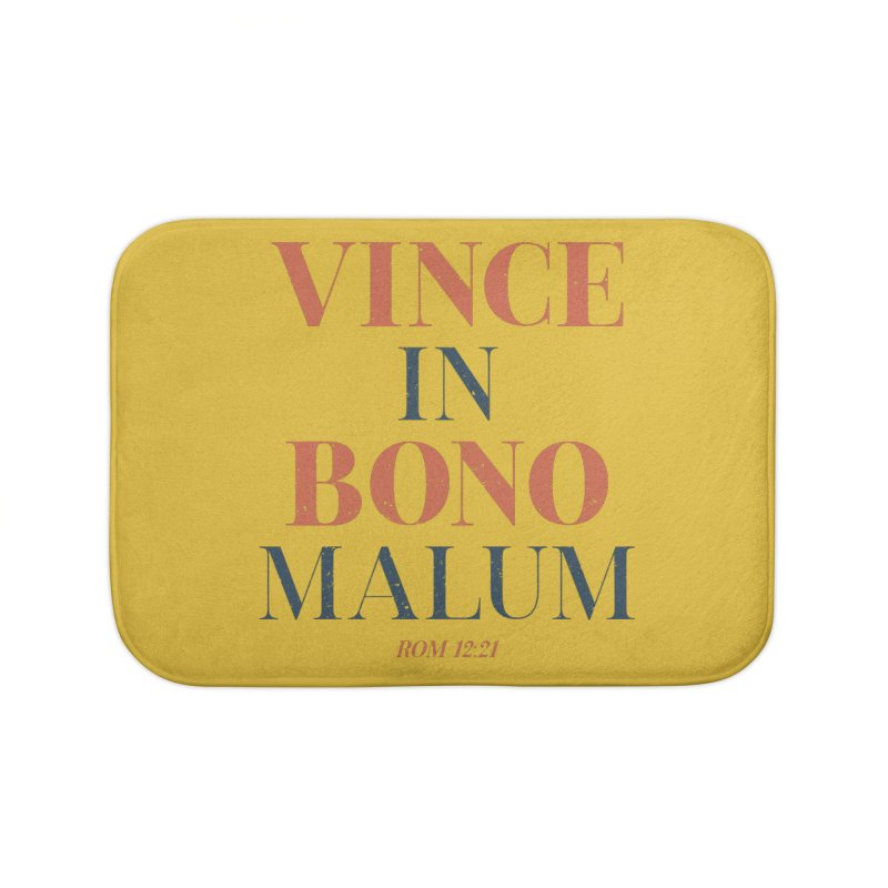 Vince in bono malum - Overcome evil with good (Rom 12:21) Home Bath Mat by A Worthy Manner Goods & Clothing