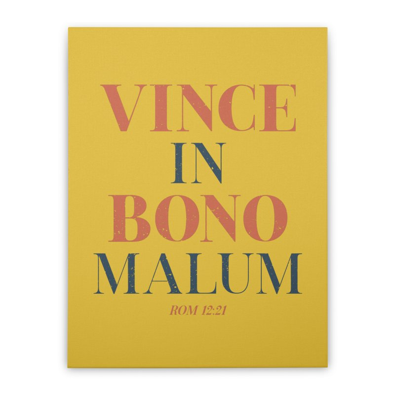 Vince in bono malum - Overcome evil with good (Rom 12:21) Home Stretched Canvas by A Worthy Manner Goods & Clothing