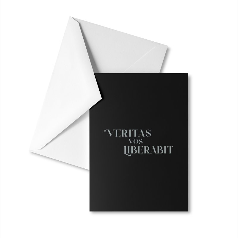 Veritas vos liberabit - The truth shall set you free (John 8:32) Accessories Greeting Card by A Worthy Manner Goods & Clothing