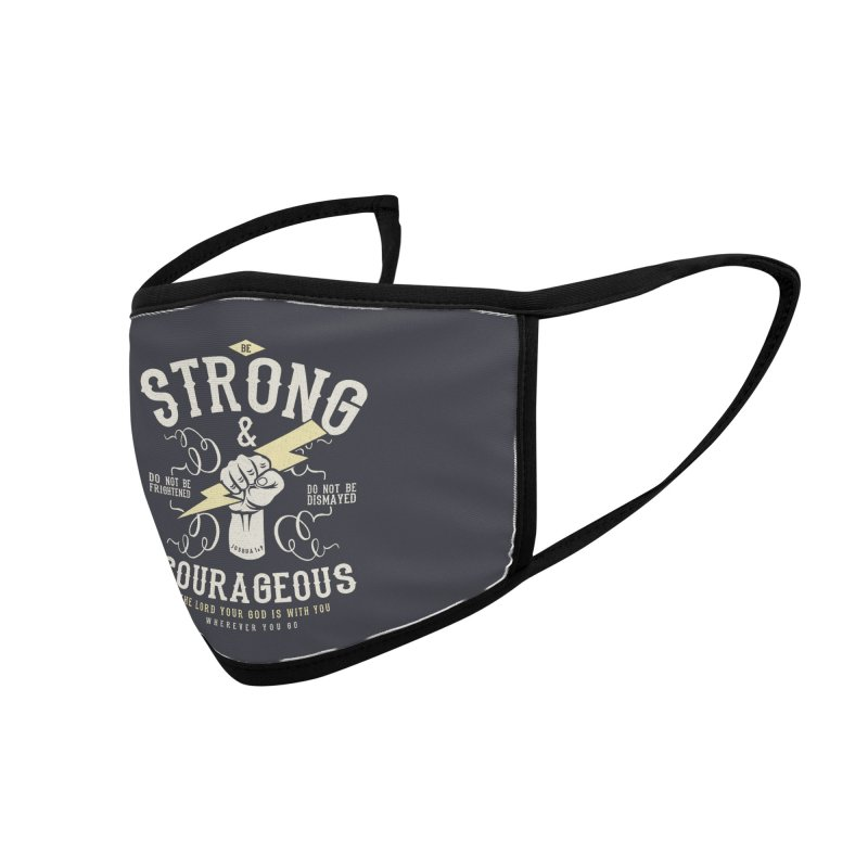 Be Strong and Courageous | Joshua 1:9 Accessories Face Mask by A Worthy Manner Goods & Clothing