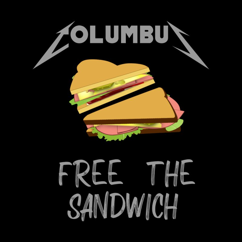 Free The Sandwich by AXmediaLLC