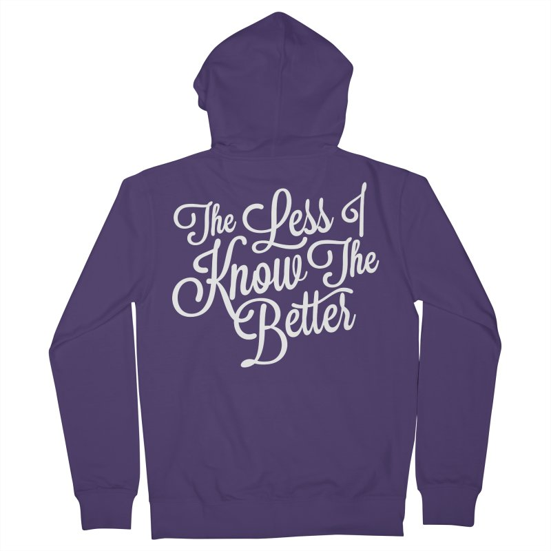 The Less I Know Women's Zip-Up Hoody by ayarti's Artist Shop
