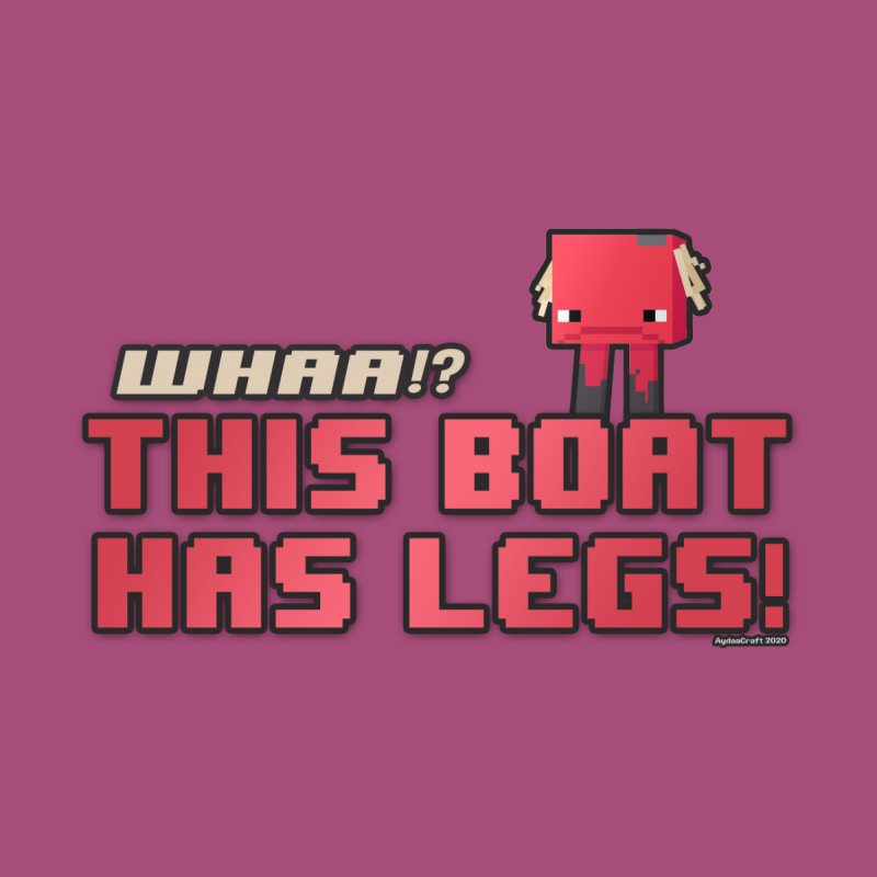 This boat has legs! Men's T-Shirt by AydaaCraft's Merch Store