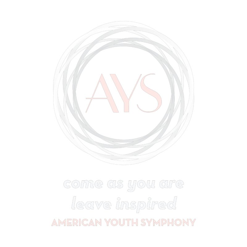 come as you are, leave inspired by American Youth Symphony Merchandise