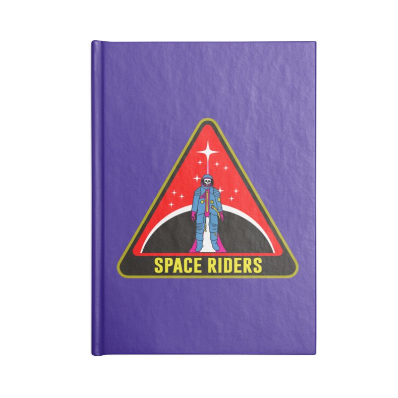 Space Riders - Patch  Accessories Blank Journal Notebook by Alexis Ziritt