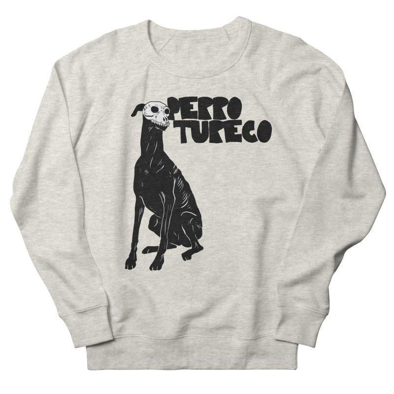 PERRO TURECO Women's French Terry Sweatshirt by Alexis Ziritt