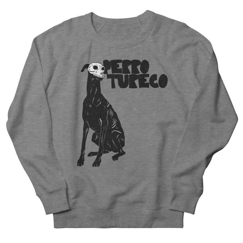 PERRO TURECO Men's French Terry Sweatshirt by Alexis Ziritt
