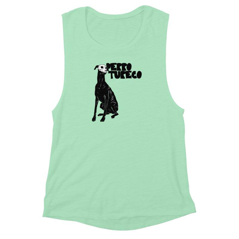 PERRO TURECO Women's Muscle Tank by Alexis Ziritt