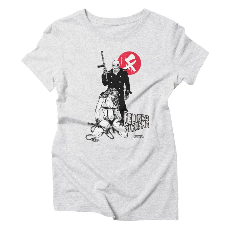 Peligro Supremo Women's Triblend T-Shirt by Alexis Ziritt