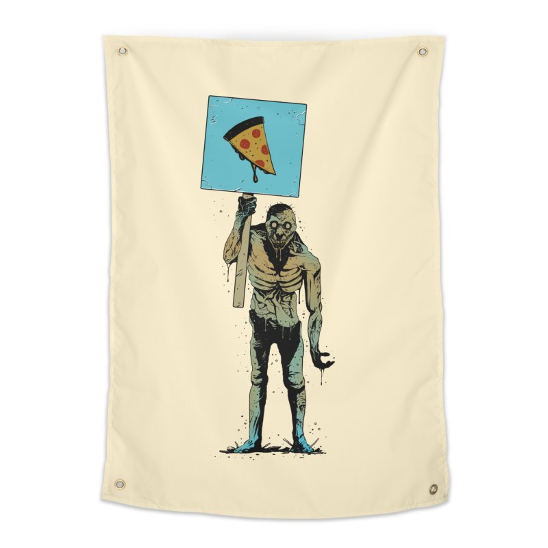 I want Pizza Home Tapestry by azrhon's Artist Shop