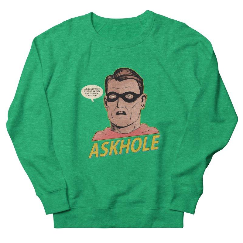 Askhole Women's Sweatshirt by azrhon's Artist Shop