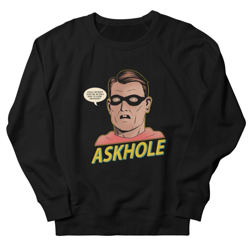 Askhole Men's Sweatshirt by azrhon's Artist Shop