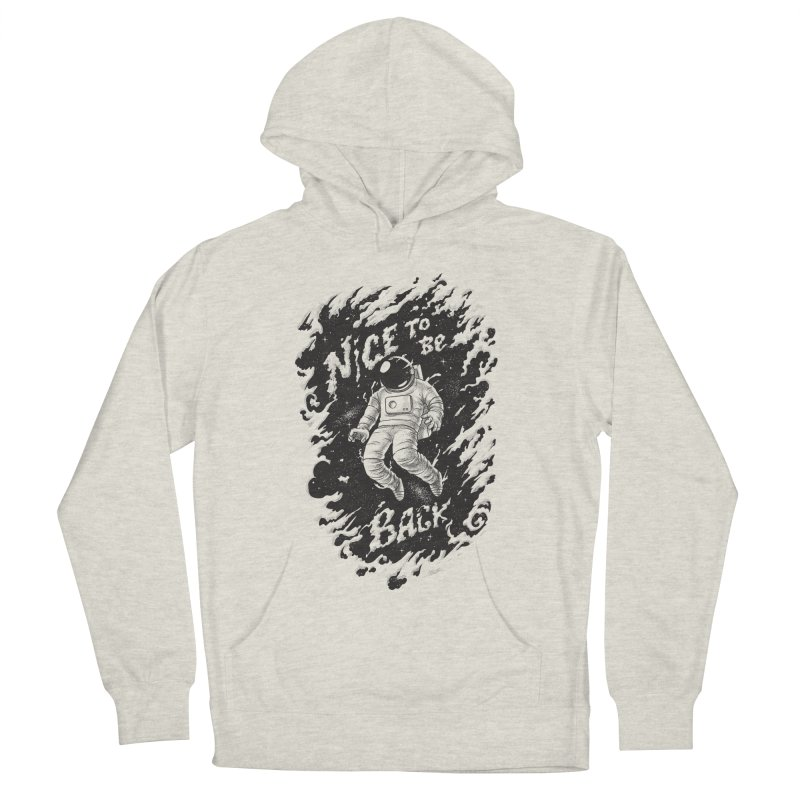 Nice To Be Back Men's French Terry Pullover Hoody by babitchun's Artist Shop