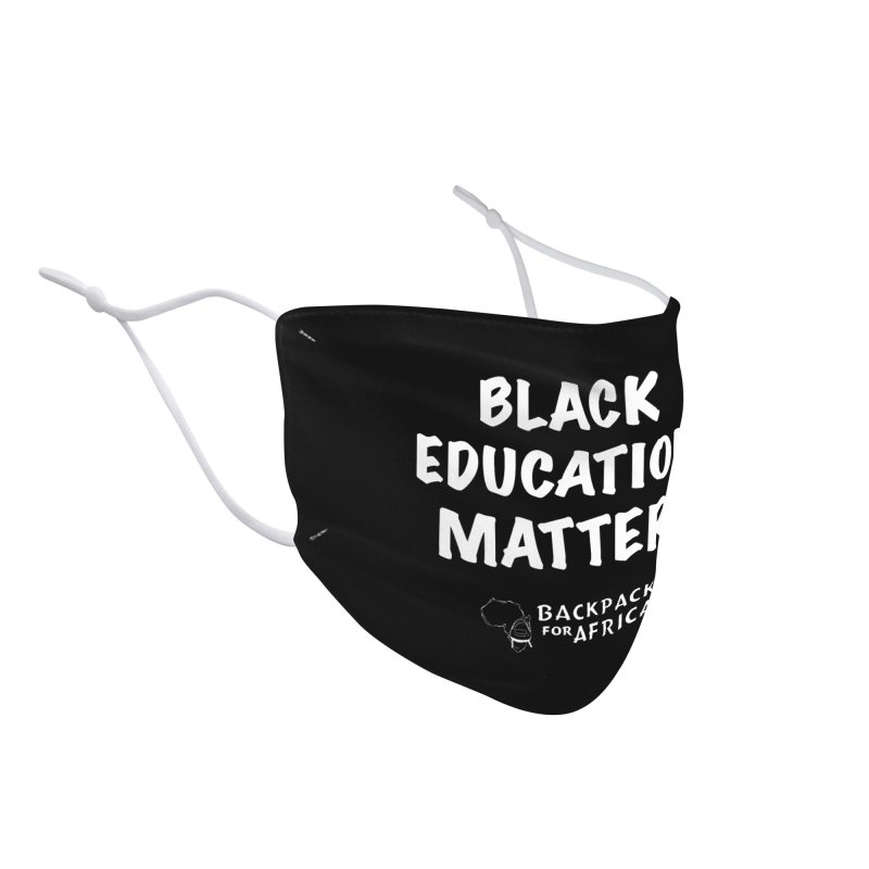 Black Education Matters BW Accessories Face Mask by backpacksforafrica's Artist Shop