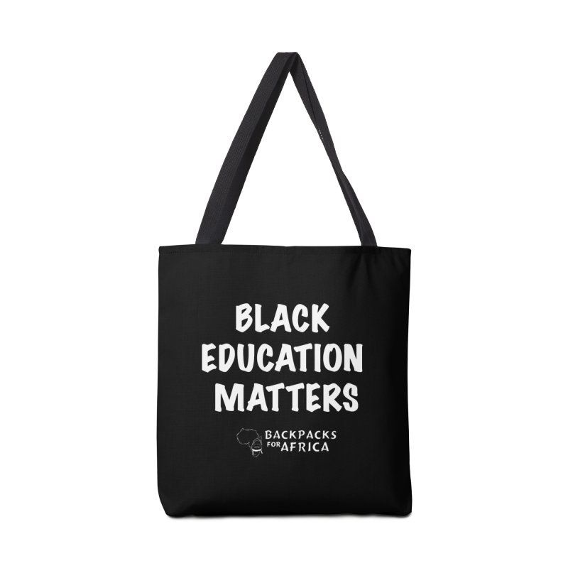 Black Education Matters BW Accessories Bag by backpacksforafrica's Artist Shop