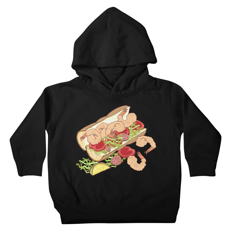 Shrimp Po-boy Kids Toddler Pullover Hoody by bad arithmetic
